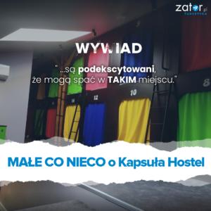 wywiad - kapsula - hostel - zator - turystyka