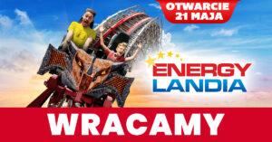 wielkie otwarcie Energylandii
